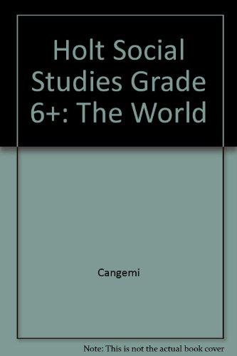9780030018121: Holt Social Studies Grade 6+: The World