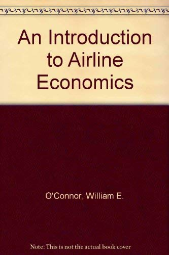 9780030018275: An Introduction to Airline Economics