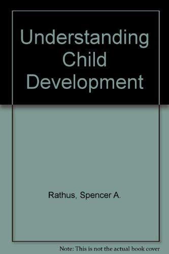 9780030018374: Understanding Child Development