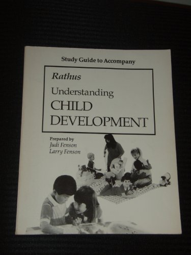 9780030018398: Study Guide to Accompany Understanding Child Development