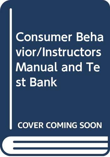 9780030018930: Consumer Behavior/Instructors Manual and Test Bank