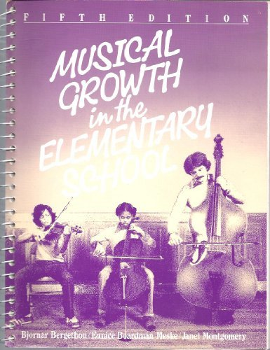 9780030019395: Musical Growth in the Elementary School