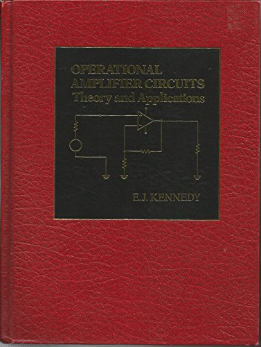9780030019487: Operational Amplifier Circuits: Theory and Applications (The Oxford Series in Electrical and Computer Engineering)