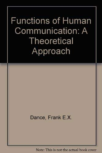 9780030020261: Functions of Human Communication: A Theoretical Approach
