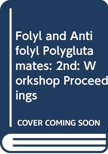 9780030020339: Folyl and Antifolyl Polyglutamates: 2nd: Workshop Proceedings