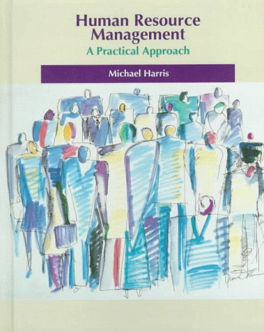 9780030020674: Human Resource Management: A Practical Approach