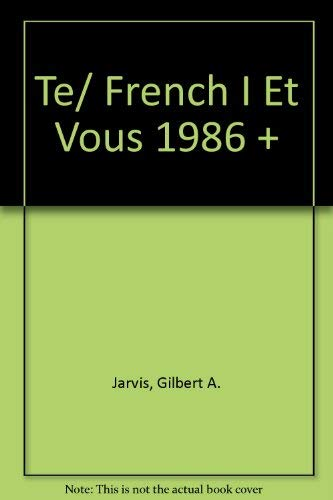 9780030022272: Te/ French I Et Vous 1986 +
