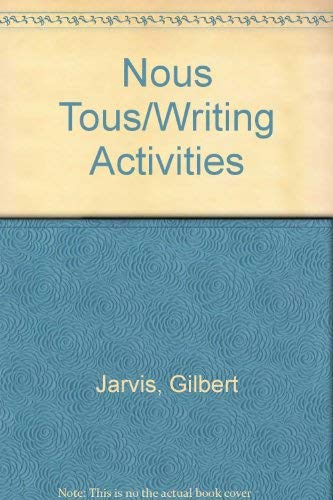 9780030022531: Nous Tous/Writing Activities