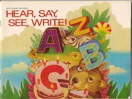 9780030023149: Hear, Say, See, Write!