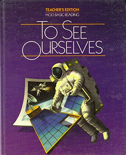 9780030024047: To See Ourselves (Teacher's Edition)