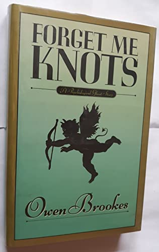 9780030027024: Forget Me Knots