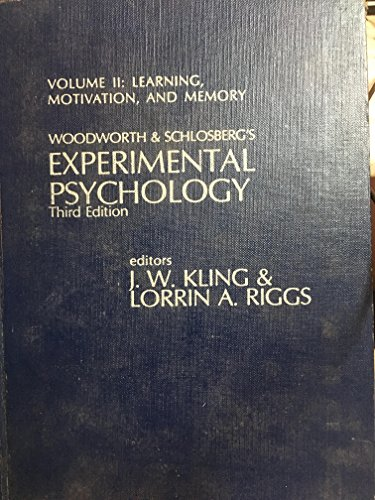 Woodworth & Schlosberg's Experimental Psychology, Vol. II: Kling, J. W.