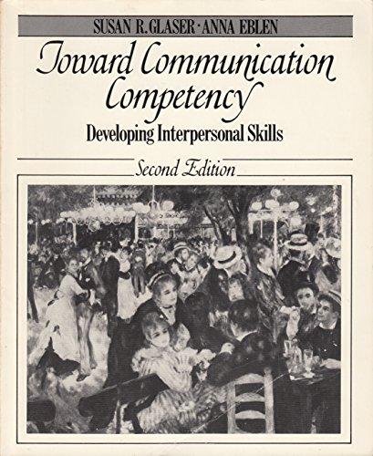 9780030028649: Toward Communication Competency: Developing Interpersonal Skills