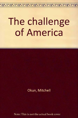 9780030028717: The challenge of America