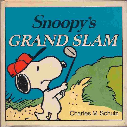 Snoopy's Grand Slam: Schulz, Charles M.