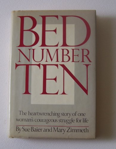 Bed Number Ten: Baier, Sue; Zimmeth, Mary