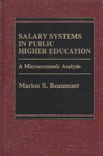 9780030031885: Salary Systems in Public Higher Education: A Microeconomic Analysis