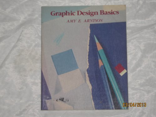 9780030032578: Graphic Design Basics