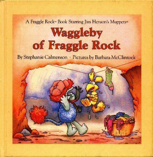 9780030032592: Title: Waggleby of Fraggle Rock A Fraggle Rock Book