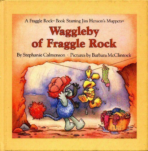 9780030032592: Waggleby of Fraggle Rock (A Fraggle Rock Book)