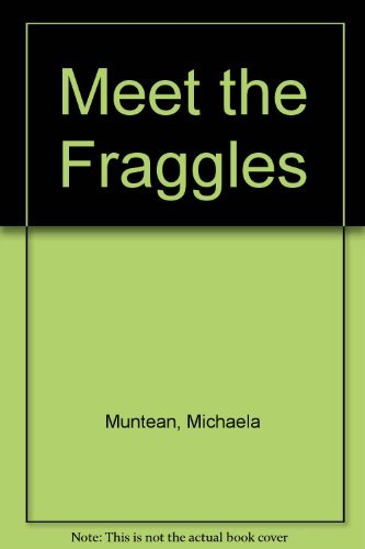 9780030032639: Meet the Fraggles