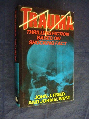 TRAUMA: JOHN J. FRIED