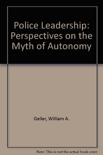 9780030032882: Police Leadership: Perspectives on the Myth of Autonomy