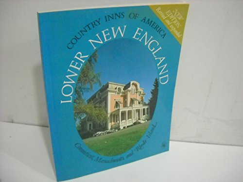 Lower New England: A Guide to the Inns of Massachusetts, Connecticut, and Rhode Island (Country ...