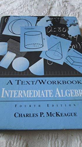 9780030033773: Intermediate Algebra: A Text/Workbook