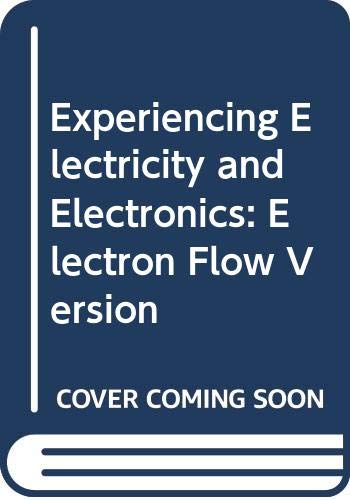 9780030034275: Experiencing Electricity and Electronics: Electron Flow Version
