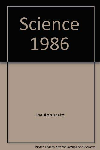 9780030034572: Science 1986