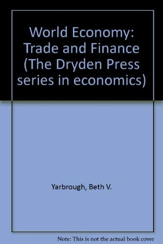 9780030034749: World Economy: Trade and Finance