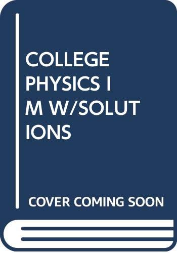 9780030035630: COLLEGE PHYSICS IM W/SOLUTIONS