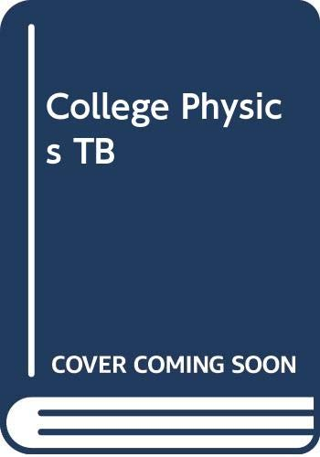 9780030035678: College Physics TB