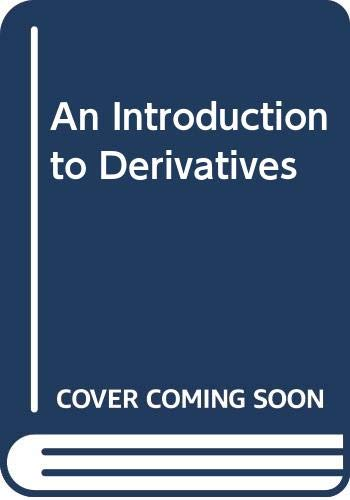 9780030035883: An Introduction to Derivatives, Third Edition