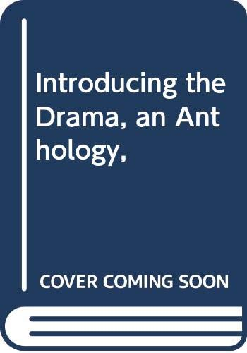 9780030036507: Introducing the Drama, an Anthology,