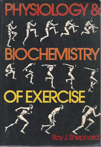 9780030036743: Physiology and Biochemistry of Exercise
