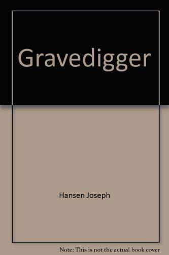 9780030036828: Gravedigger