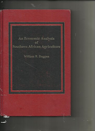 9780030037443: An economic analysis of southern African agriculture