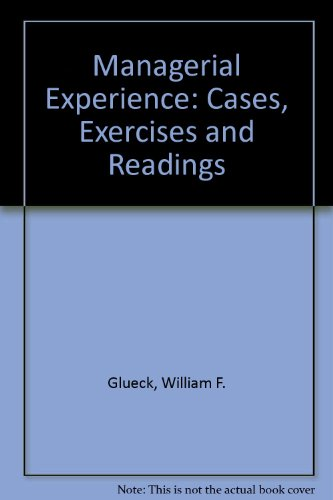 9780030037535: Managerial Experience: Cases, Exercises and Readings