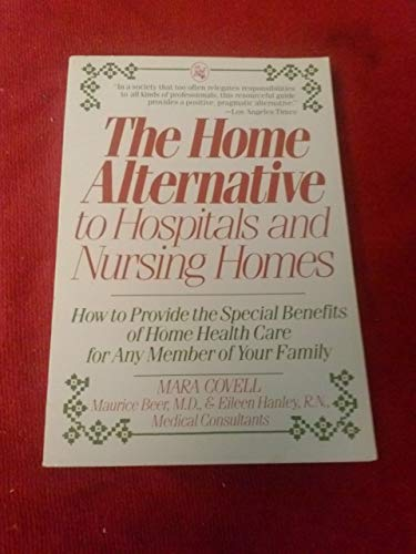 9780030039225: Home Alternative to Hospitals and Nursing Homes