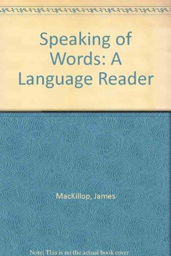 9780030039539: Speaking of Words: A Language Reader