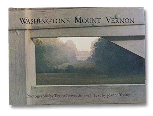 Washington's Mount Vernon: Taylor Biggs Lewis;