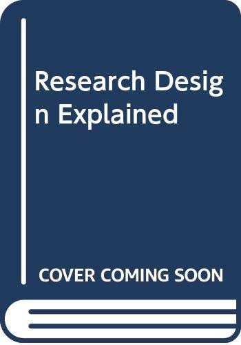 Research Design Explained: Mark L. Mitchell,