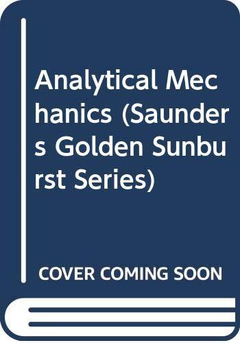 9780030041242: Analytical Mechanics (Saunders Golden Sunburst Series)