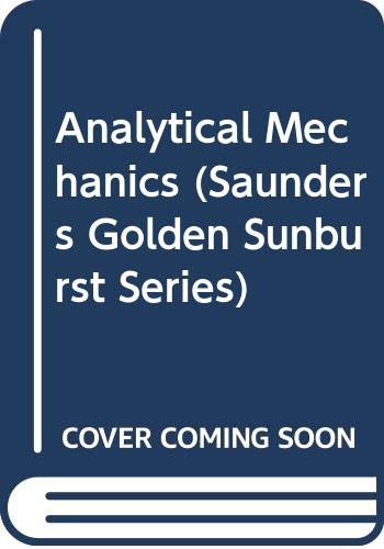 9780030041242: Analytical Mechanics (Saunders Golden Sunburst Series)