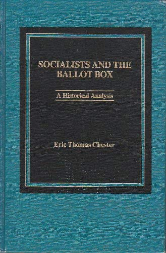 9780030041426: Socialists and the Ballot Box: An Historical Analysis
