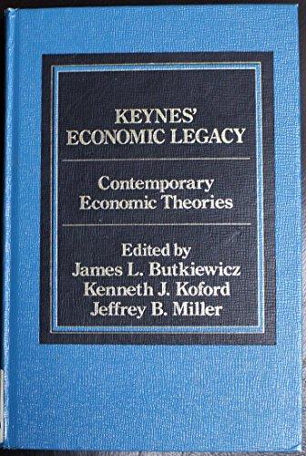 9780030042027: Keynes' economic legacy: Contemporary economic theories