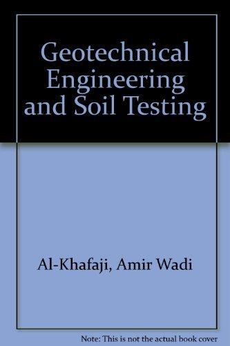 9780030043772: Geotechnical Engineering & Soil Testing