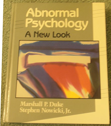9780030044045: Abnormal Psychology: A New Look
